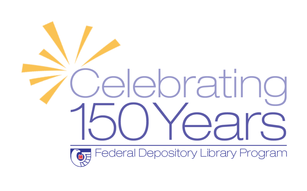"Text that reads, ""Celebrating 150 years, Federal Depository Library Program."" Includes yellow lines coming from the C as well as the FDLP symbol, which is a blue crest with a white outline of an eagle with a red book in its wing."