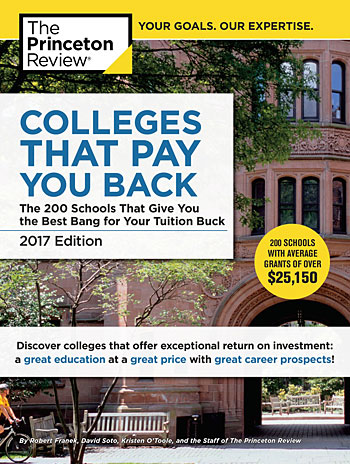 "A photo of the cover of the book ""Colleges that pay you back - 2017 Edition"" by The Princeton Review."