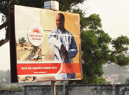 A billboard for Sierra Leone presidential candiddate Samura Kamara